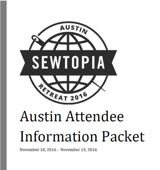 13 Oct #SEWTOPIA AUSTIN ATTENDEE INFORMATION PACKET