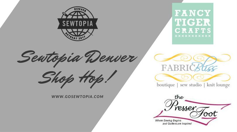 Sewtopia Denver Shop Hop