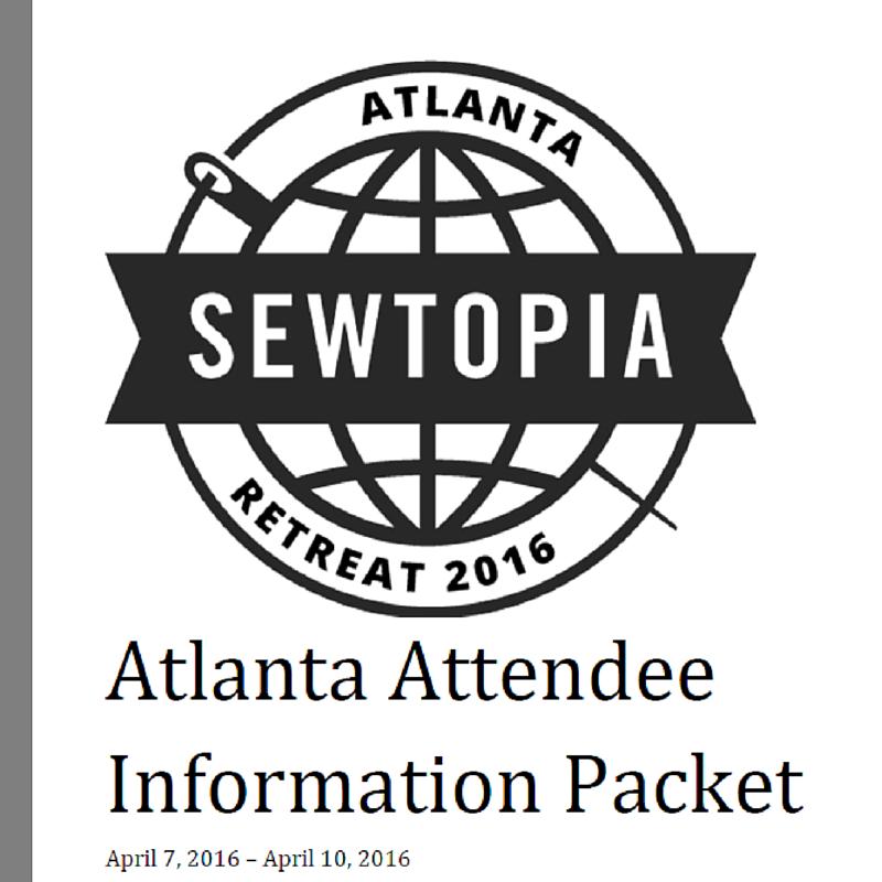07 Mar #SEWTOPIA ATLANTA ATTENDEE INFORMATION PACKET